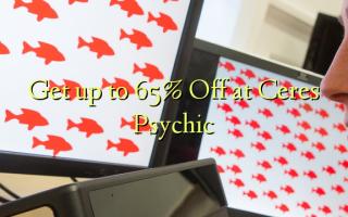 Ceres Psychic-də 65% -ə qədər endir
