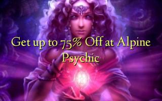 Alp Psychic-də 75% -ə qədər qayıdın