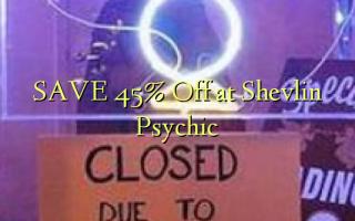 Gem 45% Off på Shevlin Psychic