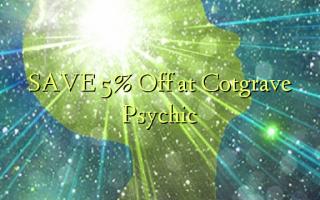 Gem 5% Off ved Cotgrave Psychic
