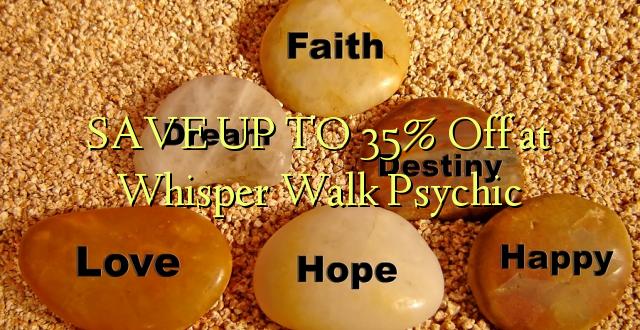 SPAR OP TIL 35% Off på Whisper Walk Psychic