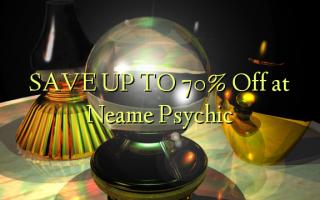 Neame Psychic-də 70% -ə qayıt