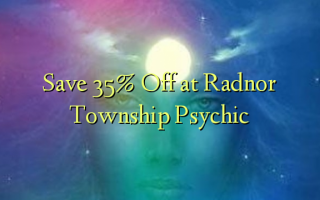 Gem 35% Off ved Radnor Township Psychic