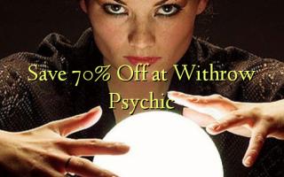 Withrow Psychic-də 70% -ni Saxla