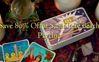 Saint Pete Beach Psychic-də 80% -ni Saxla