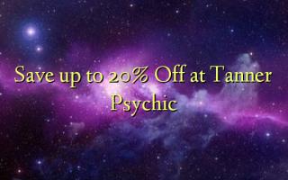Gem op til 20% Off ved Tanner Psychic