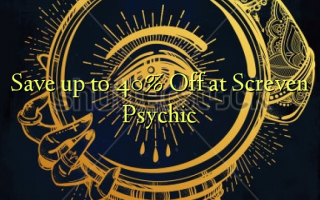 Gem op til 40% Off på Screven Psychic