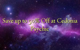 Cedonia Psychic-da 50% -ə qədər qənaət edin