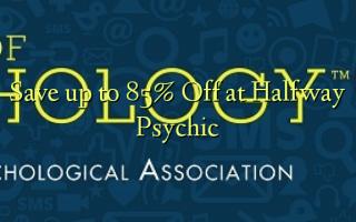 Gem op til 85% Off ved Halfway Psychic