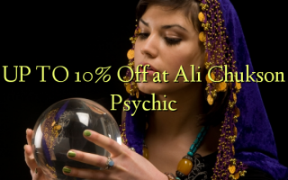 UP TO 10% Kutoka kwenye Ali Chukson Psychic