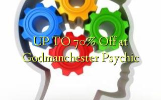 Godmanchester Psychic-da 70% -ə qədər