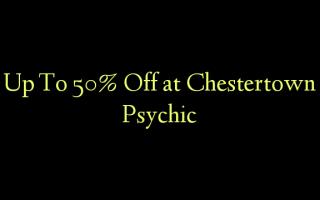 Chestertown Psychic-da 50% -ə qədər