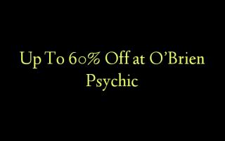 Op til 60% Off ved O'Brien Psychic