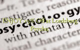 Furahia 25% Toa kwenye Lordsburg Psychic
