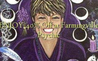 Furahia 40% Toa kwenye Farmingville Psychic