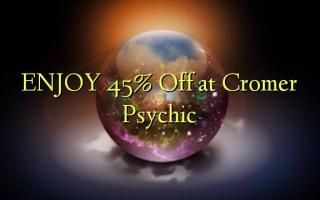 CROMER Psychic ላይ 45% ቅናሽ ይኑርዎት