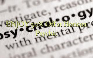 Furahia 50% Toa kwenye Horicon Psychic