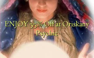 Furahia 55% Toa kwenye Oriskany Psychic