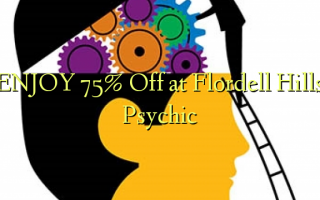 Furahia 75% Toa kwenye Flordell Hills Psychic