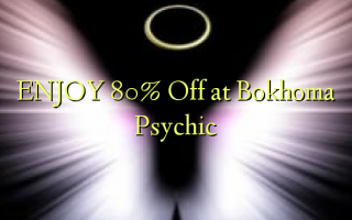 Furahia 80% Toka kwenye Bokhoma Psychic