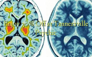 Furahia 30% Toka kwenye Tannersville Psychic