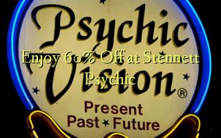 በ Stennett Psychic በ 60% ቅናሽ ይደሰቱ