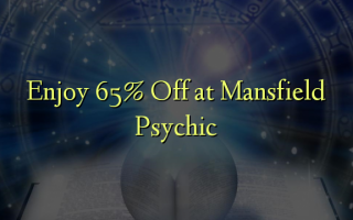 Enjoy 65% Off at Mansfield Psychic