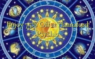 Furahia 75% Toka kwenye Hannaford Psychic