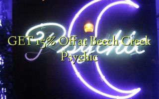 Pata 15% Toka kwenye Beech Creek Psychic