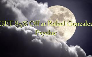 Rafael Gonzalez Psychic ላይ GET 85% ቅናሽ ያግኙ