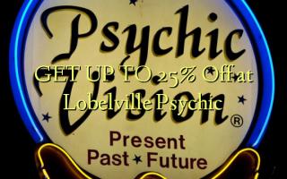 Pata hadi 25% Toka kwenye Lobelville Psychic