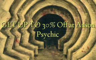 Pata hadi 30% Toka kwenye Anson Psychic