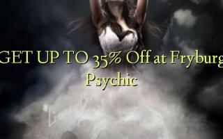 Pata hadi 35% Omba kwenye Fryburg Psychic