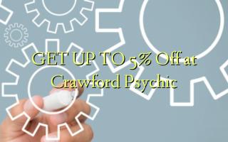 Pata hadi 5% Toka kwenye Crawford Psychic