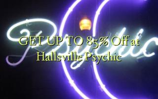 Pata hadi 85% Toka kwenye Hallsville Psychic