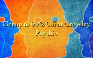 Crowley Psychic ላይ እስከ 60% ቅናሽ ያግኙ