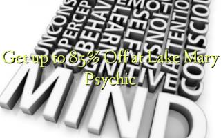 Pata hadi 85% Toka kwenye Ziwa Mary Psychic
