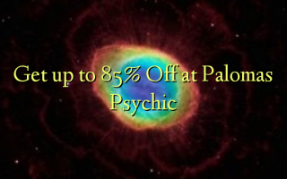 Get up to 85% Off at Palomas Psychic