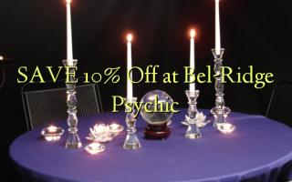 SAVE 10% Ondoka kwenye Psychic ya Bel-Ridge