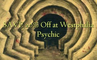 SAVE 20% Toa kwenye Westphalia Psychic