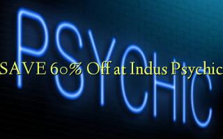 SAVE 60% Ondoa kwenye Indus Psychic