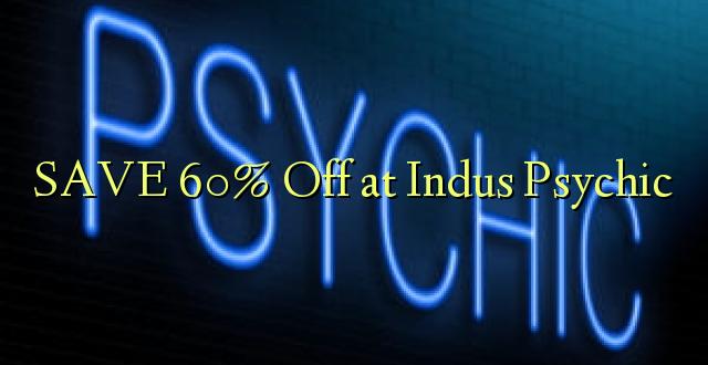 Indus Psychic ን በ 60X% ቅናሽ አስቀምጥ