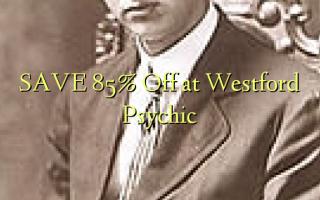 SAVE 85% Toa kwenye Westford Psychic