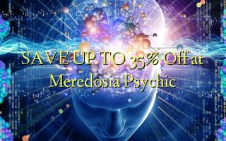 SAVE UP TO 35% Toka kwenye Meredosia Psychic
