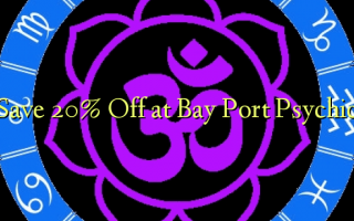 Hifadhi 20% Ondoa kwenye Pili ya Port ya Bay