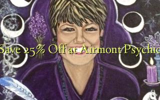 Hifadhi 25% Toa kwenye Airmont Psychic