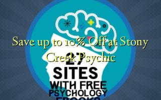 በ Stony Creek Psychic እስከ 10% ቅናሽ ይቆጥቡ