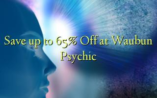 Hifadhi hadi 65% Fungua kwenye Waubun Psychic