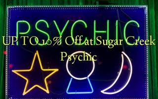 UP TO 10% Toka kwenye Psychic ya Sugar Creek