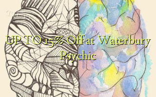 UP TO 15% Off i Waterbury Psychic